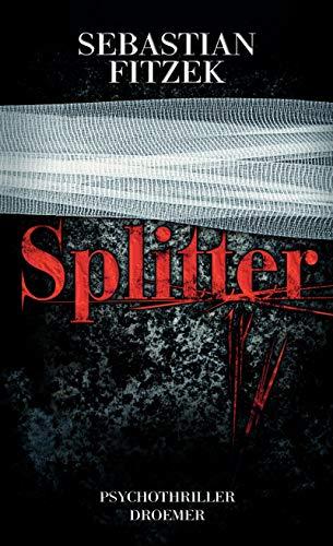 9783426198476: Splitter: Psychothriller