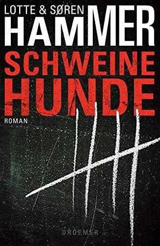 Schweinehunde: Thriller (Ein Fall für Konrad Simonsen, Band 1) - Hammer, Lotte und Søren Hammer