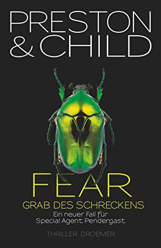 9783426199008: Fear - Grab des Schreckens: Ein neuer Fall f�r Special Agent Pendergast. Thriller