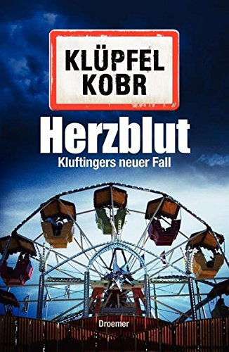 Herzblut. Kluftingers neuer Fall.