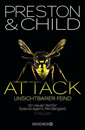 9783426199855: Attack Unsichtbarer Feind: Ein neuer Fall für Special Agent Pendergast