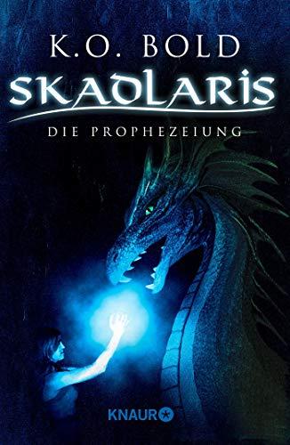 9783426215821: Skadlaris: Die Prophezeiung