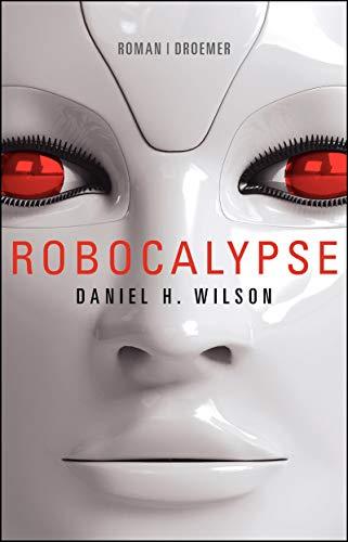 9783426226001: Robocalypse: Roman