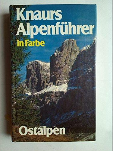 Knaurs Alpenführer in Farbe: Ostalpen