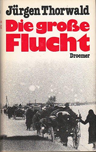9783426260074: Die grosse Flucht.