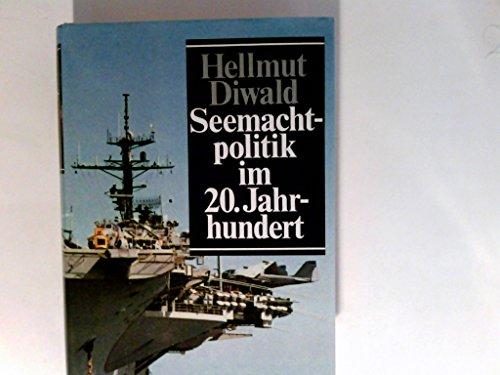 9783426261316: Die Erben Poseidons. Seemachtpolitik im 20. Jahrhundert