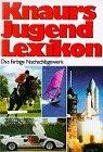 Knaurs Jugend Lexikon: Unknown