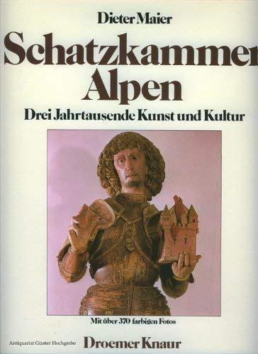 9783426261804: Schatzkammer Alpen. Drei Jahrtausende Kunst und Kultur in den Bergen