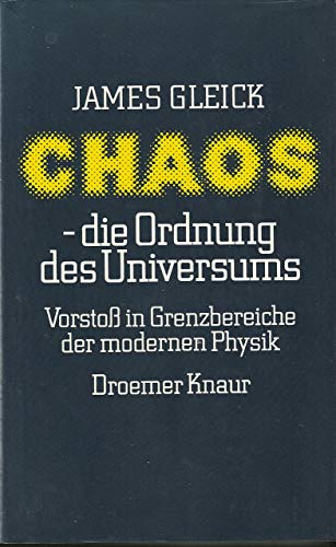 9783426263358: Chaos - die Ordnung des Universums: Vorstoss in Grenzbereiche d. modernen Physik