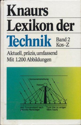 Knaurs Lexikon der Technik. Aktuell, präzis, umfassend: Autor) (Ohne