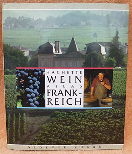 Hachette Weinatlas Frankreich (9783426264225) by Pascal Ribereau-Gayon