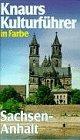 9783426264898: Knaurs Kulturführer in Farbe - Sachsen-Anhalt