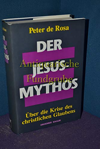 9783426265093: Der Jesus-Mythos. Über die Krise des christlichen Glaubens