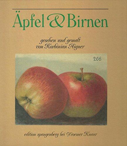 Äpfel und Birnen - Aigner, Korbinian