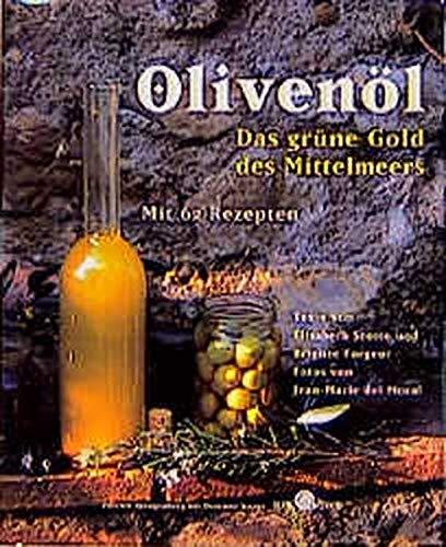 9783426267844: Olivenöl. Das grüne Gold des Mittelmeers. Mit 62 Rezepten.