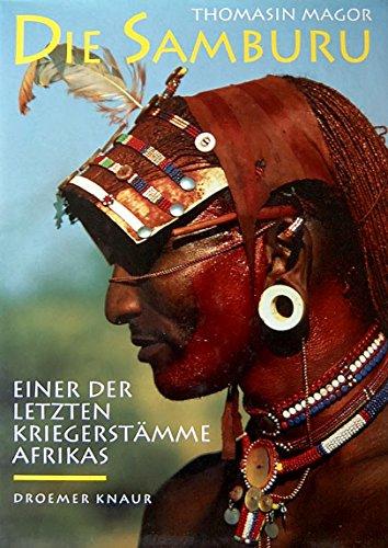 9783426268209: Die Samburu. Einer der letzten Kriegerstämme Afrikas
