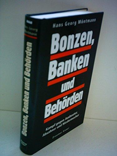 9783426268704: Bonzen, Banken und Behörden. Kampf gegen Ausbeuter, Absahner und Niedermacher