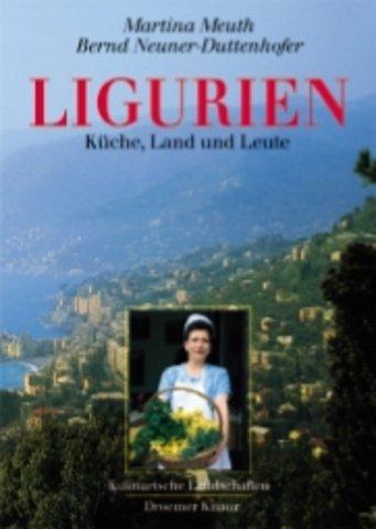 9783426269152: Ligurien. Kulinarische Landschaften. Küche, Land und Leute.