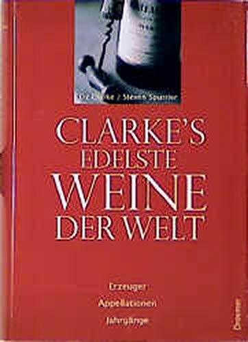 9783426271698: Clarke's edelste Weine der Welt