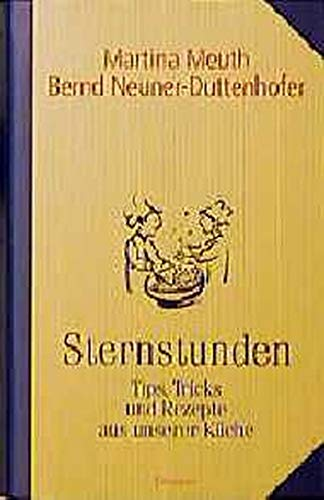 Sternstunden: Meuth, Martina, Neuner-Duttenhofer,