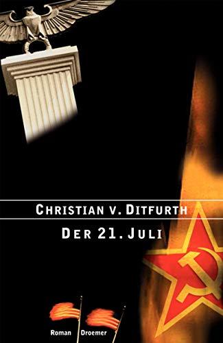 9783426271995: Der 21. Juli. Roman