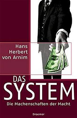 Das System: H. von Arnim,