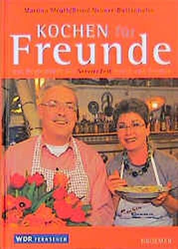 Kochen für Freunde: Martina Meuth, Bernd
