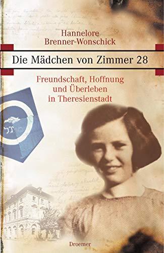 9783426273319: Die Mädchen von Zimmer 28: Freundschaft, Hoffnung und Überleben in Theresienstadt