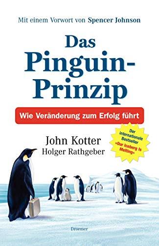 9783426274125: Das Pinguin-Prinzip Wie Veraenderung zum Erfolg fuehrt