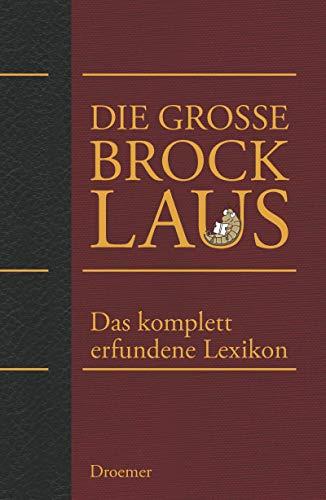 9783426274712: Die große Brocklaus: Das komplett erfundene Lexikon