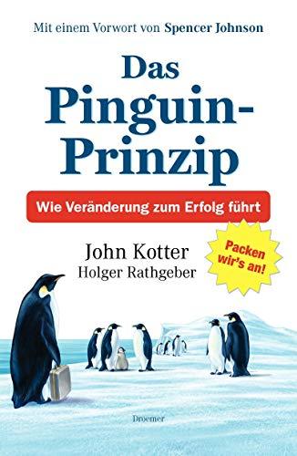 9783426275252: Das Pinguin-Prinzip: Wie Veränderung zum Erfolg führt