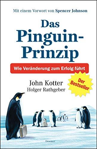 9783426275726: Das Pinguin-Prinzip: Wie Veränderung zum Erfolg führt