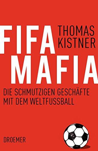 9783426275863: Fifa-Mafia: Die schmutzigen Geschäfte mit dem Weltfußball