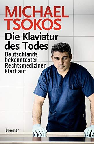 9783426276020: Die Klaviatur des Todes: Deutschlands bekanntester Rechtsmediziner klärt auf