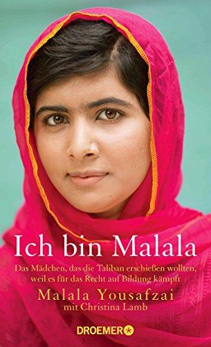 9783426276297: Ich bin Malala: Das Mädchen, das die Taliban erschießen wollten, weil es für das Recht auf Bildung kämpft