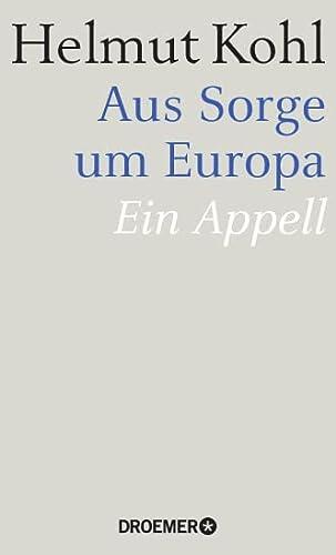 9783426276631: Aus Sorge um Europa: Ein Appell
