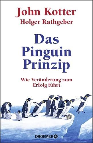9783426277171: Das Pinguin-Prinzip: Wie Veränderung zum Erfolg führt