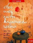 9783426290699: Der Weg zum kreativen Selbst. Sieben Pfade zur Entdeckung des inneren Künstlers.