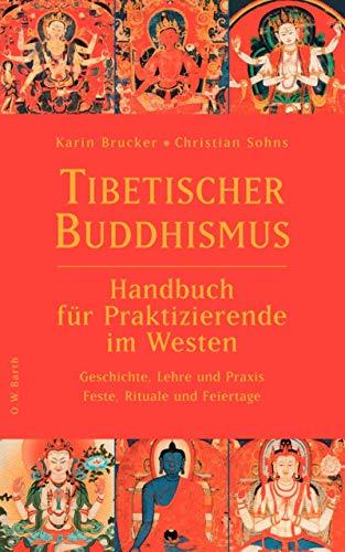 9783426291160: Tibetischer Buddhismus: Handbuch für Praktizierende im Westen