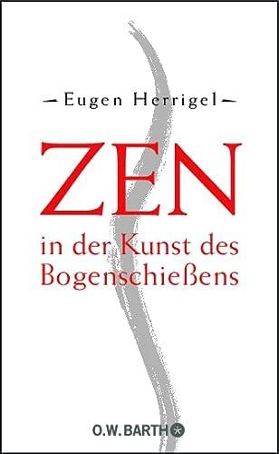 9783426291214: Zen in der Kunst des Bogenschießens