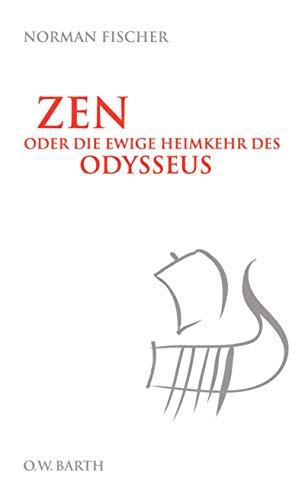 9783426291634: Zen oder die ewige Heimkehr des Odysseus