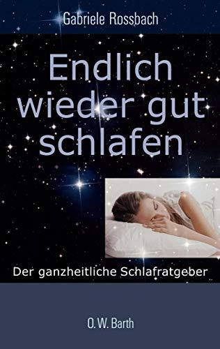 9783426291788: Endlich wieder gut schlafen: Der ganzheitliche Schlafratgeber
