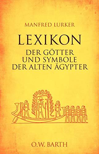 9783426291993: Lexikon der Götter und Symbole der alten Ägypter