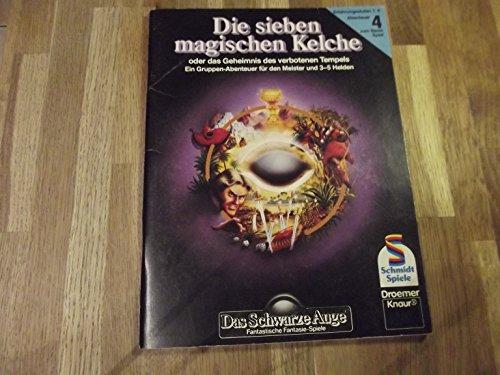 9783426300053: Das Schwarze Auge. Die sieben magischen Kelche oder das Geheimnis des verbotenen Tempels. Gruppen- Abenteuer