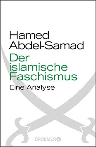 9783426300756: Der islamische Faschismus : Eine Analyse