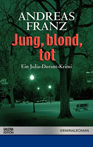 9783426501887: Jung, blond, tot
