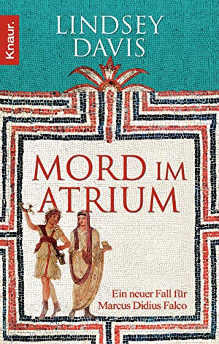 9783426502617: Mord im Atrium: Ein neuer Fall f�r Marcus Didius Falco