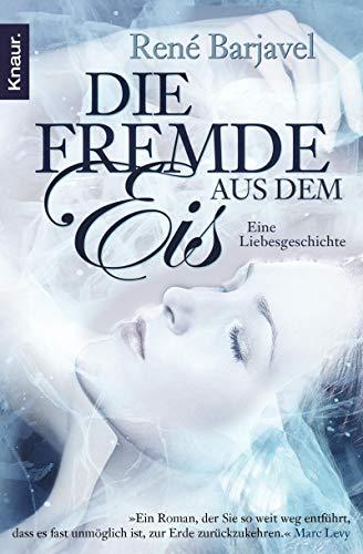 9783426503355: Die Fremde aus dem Eis: Eine Liebesgeschichte