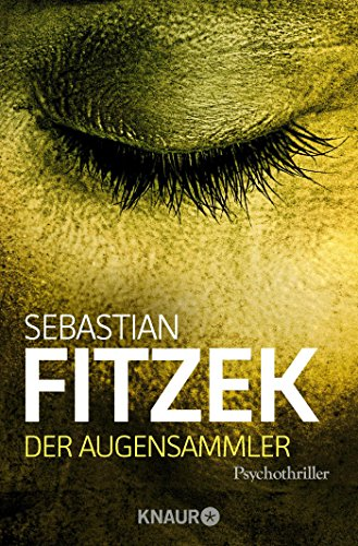Der Augensammler: Psychothriller - Fitzek, Sebastian