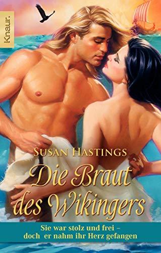 9783426505212: Die Braut des Wikingers: Sie war stolz und frei - doch er nahm ihr Herz gefangen
